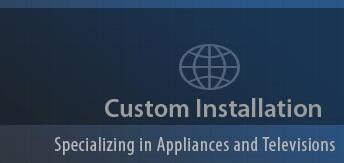Custom Installation 1